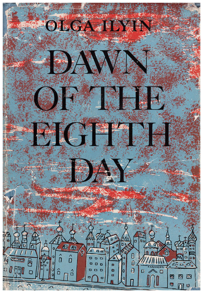 Olga Ilyn. Dawn of the eighth day. New York: Henry Holt and company. 1951.