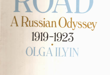 Olga Ilyn. White road. A Russian Odyssey 1919 – 1923. New York: Holt, Rinehart andWinston.